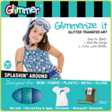 Picture of Splashin' Around - Glimmerize It