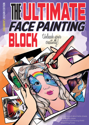 Picture of Sparkling Faces - The Ultimate Face Painting Block - Children's Edition